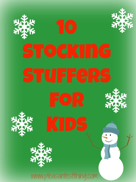 10 Stocking Stuffers for Kids