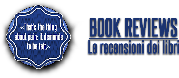 Book Reviews - Le recensioni dei libri
