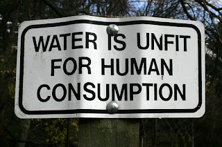 WATER IS UNFIT FOR HUMAN CONSUMPTION sign