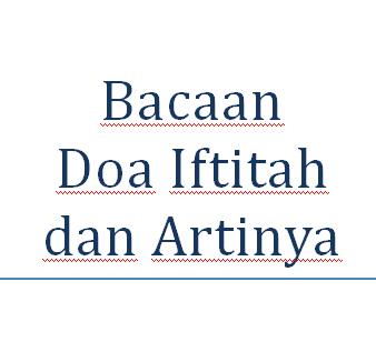 Bacaan Doa Iftitah Dalam Shalat dan Artinya