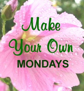 Make Your Own Mondays