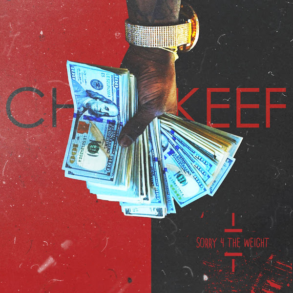 Chief Keef - Sorry 4 the Weight (Deluxe Edition) Cover