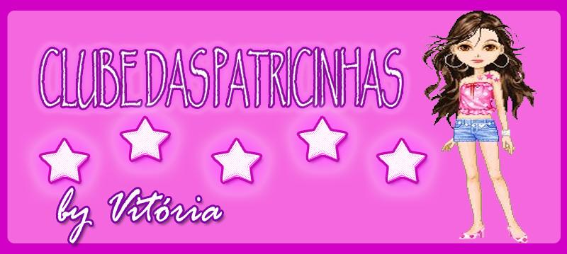 Clube das Patricinhas *_* por Vitoria Carvalho