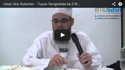 Ustaz Idris Sulaiman – Tiupan Sangkakala ke-2 Menghidupkan Semula Manusia