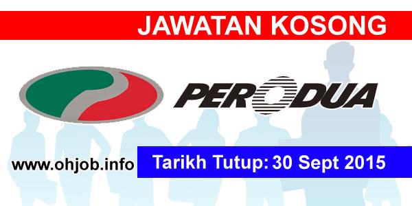 Jawatan Kerja Kosong Perusahaan Otomobil Kedua (PERODUA) logo www.ohjob.info september 2015