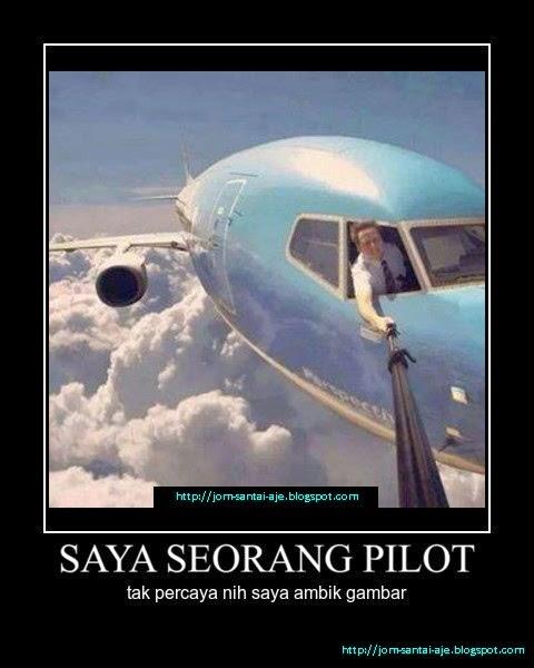 SAYA SEORANG PILOT