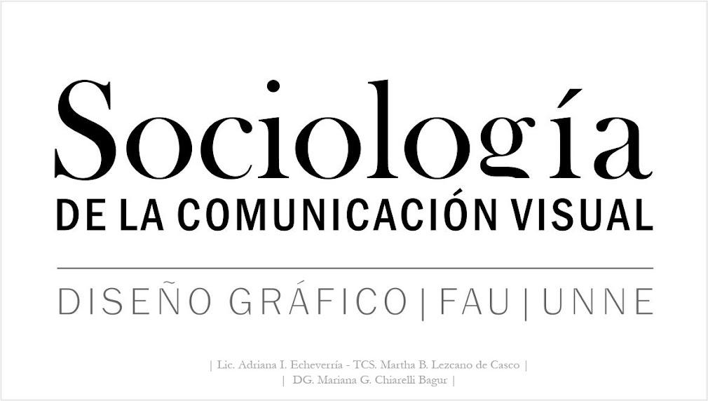 Sociología de la Comunicación Visual - DG (UNNE)