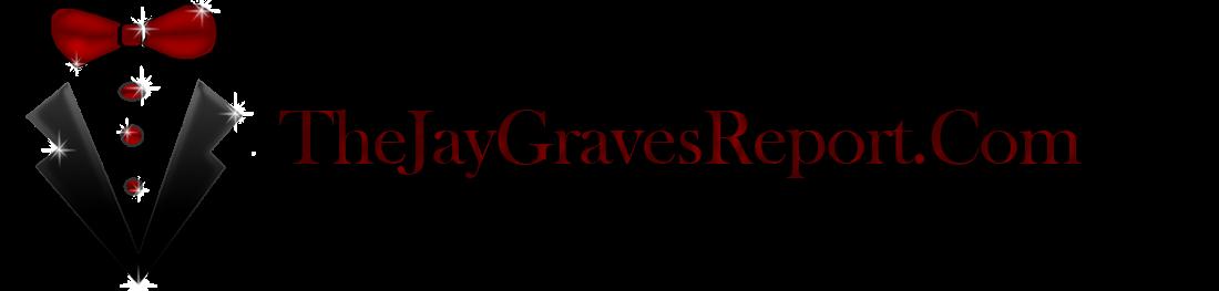 TheJayGravesReport