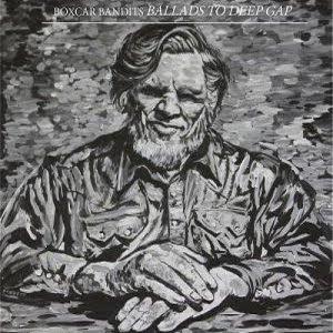 Boxcar Bandits – Ballads to Deep Gap – A Tribute to Doc Watson (2016)