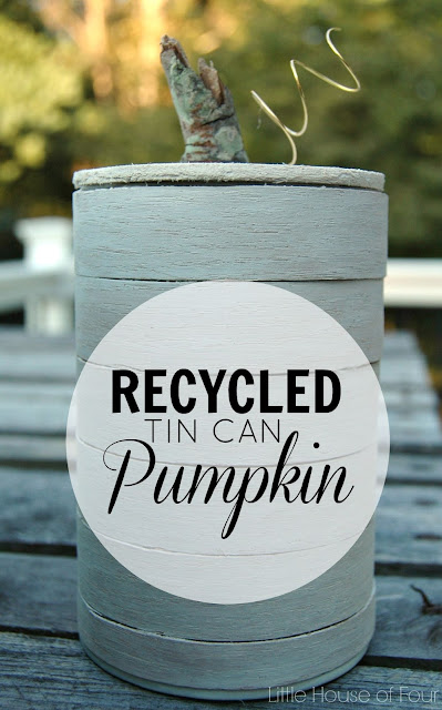 Recycle tin cans and turn them into the perfect fall decor - Little House of Four