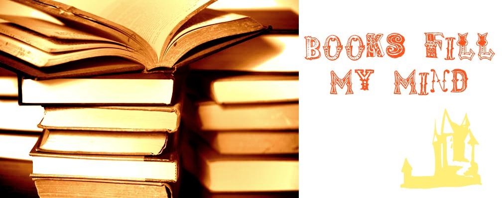 Books Fill My Mind