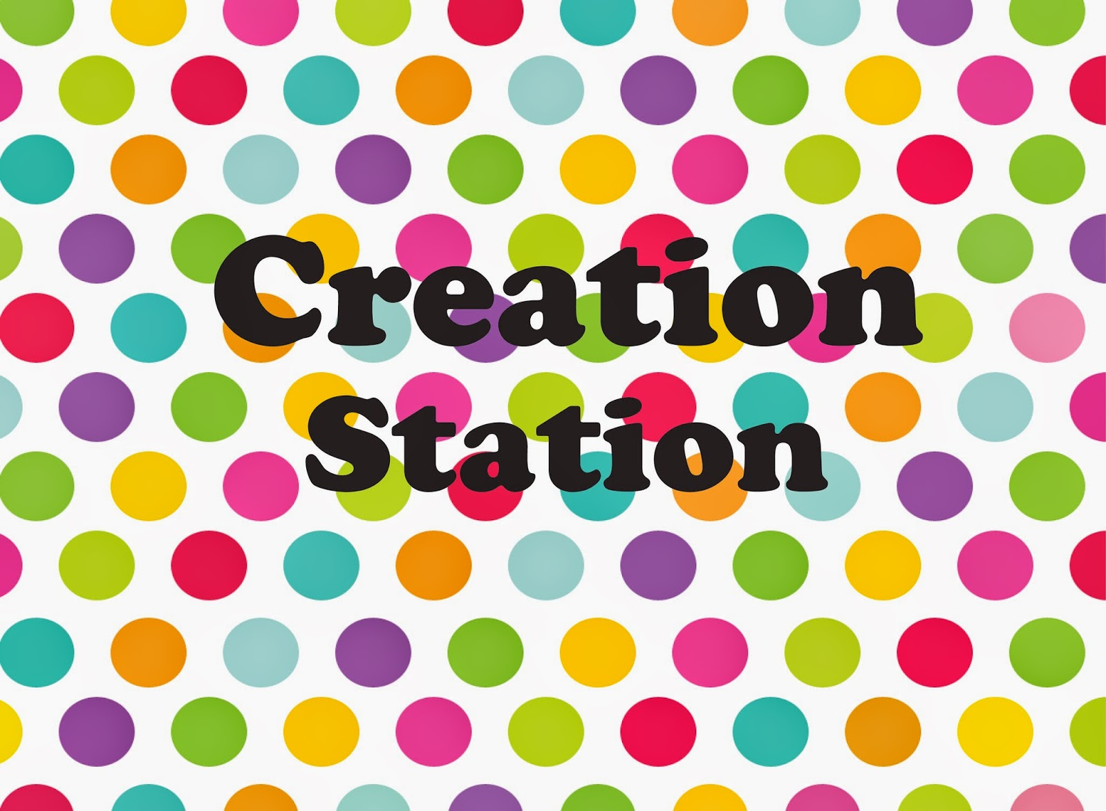 Creation Station Videos