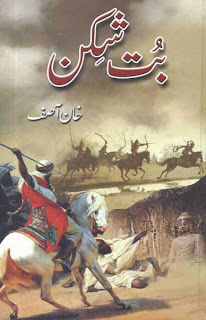 But-Shikan (Tareekhi Urdu Novel) by Khan Asif