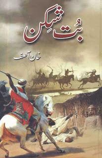 But-Shikan (Tareekhi Urdu Novel) by Khan Asif