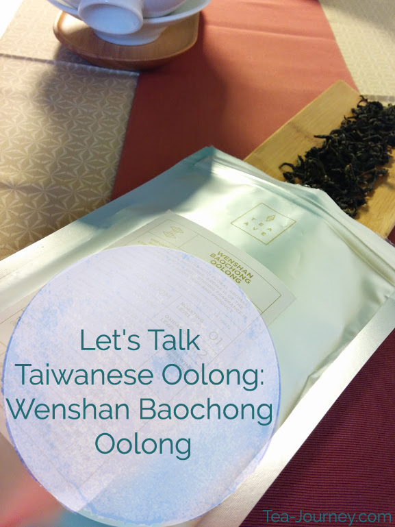 Taiwanese Oolongs have a special place in my heart as they are one of the first teas I tried when I begun my Tea Journey.  So in dedication to the leaf and Taiwanese teas, we are going to look at 5 different Oolongs throughout September. Our second tea is Whenshan Baochong Oolong