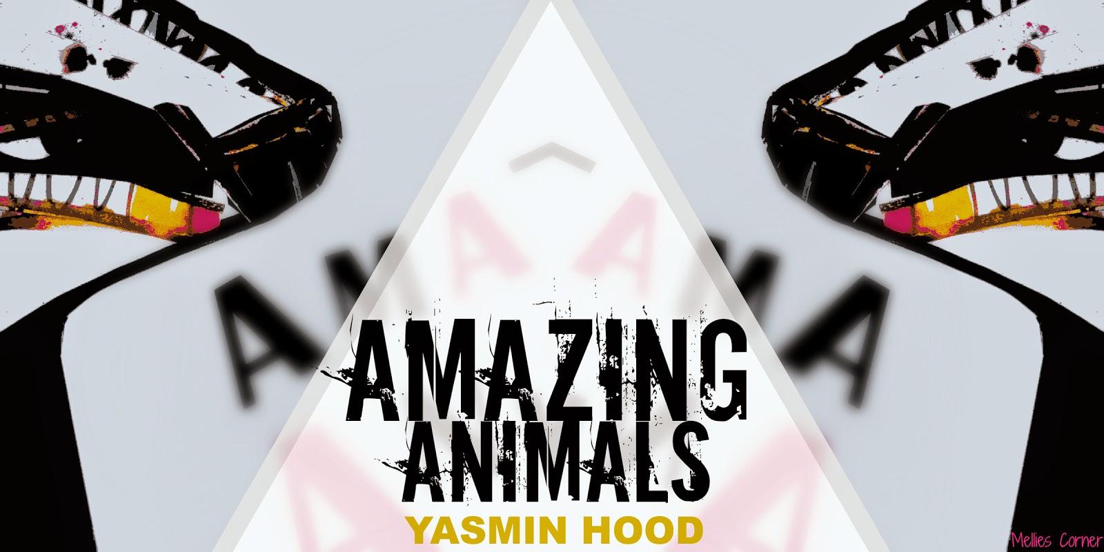 Amazing Animals Yasmin Hood - Mellies Corner