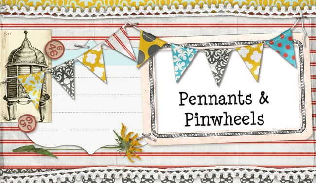 Pennants and Pinwheels