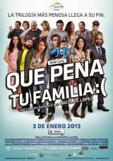 Qué pena tu familia (2013) Online Latino