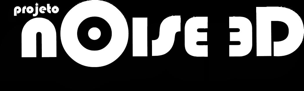 PROJETO  NOISE3D