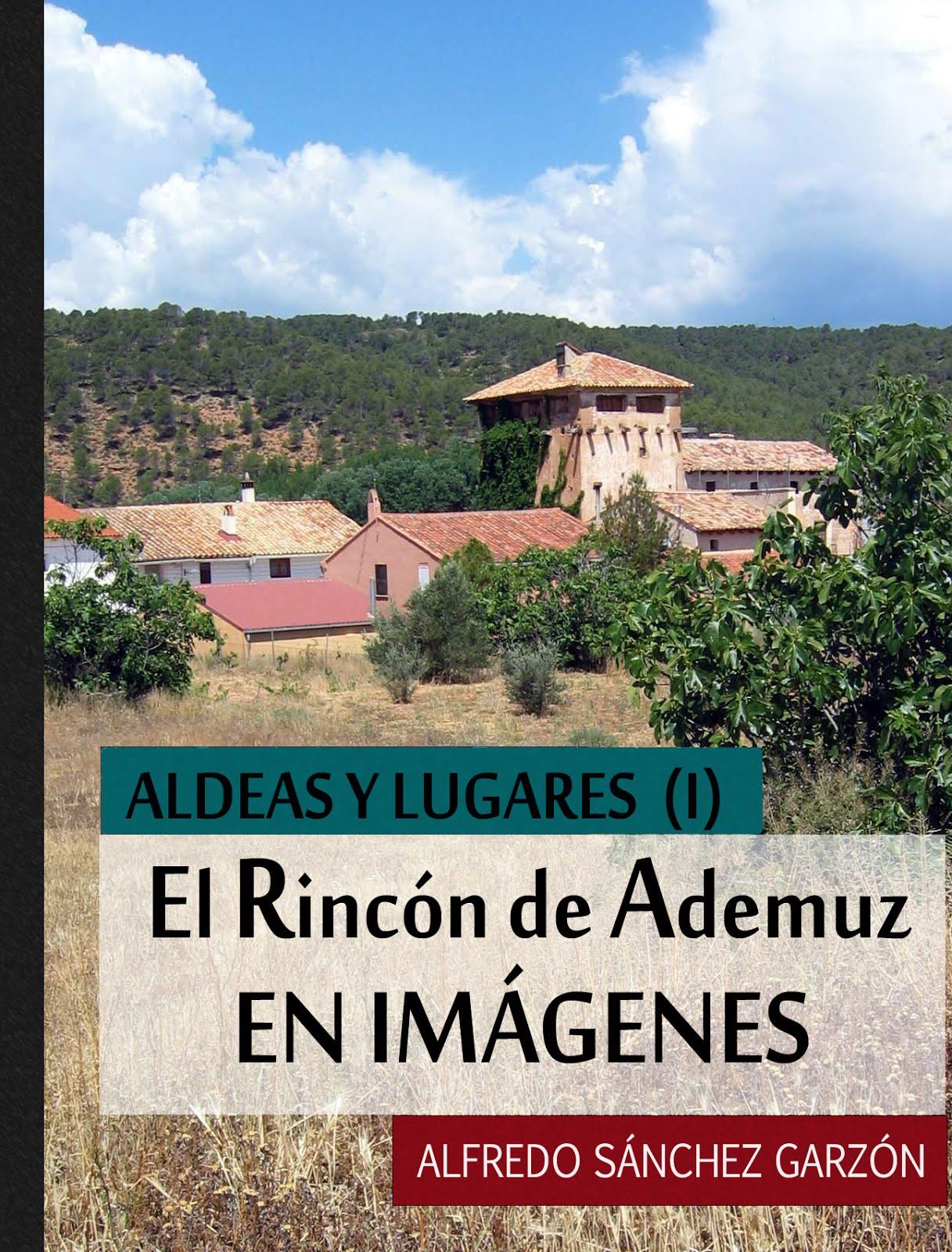 EL RINCÓN DE ADEMUZ EN IMÁGENES: ALDEAS Y LUGARES