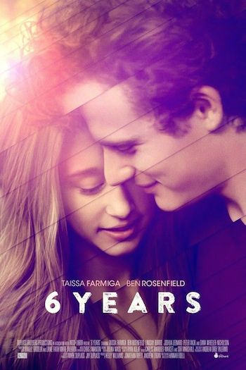 6 Years (2015) Full Movie
