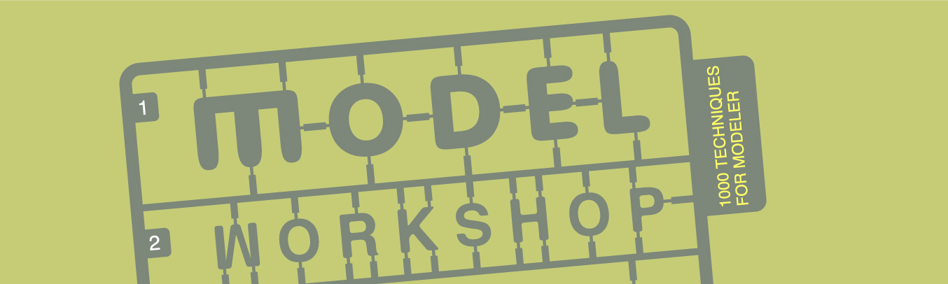 MODEL WORKSHOP