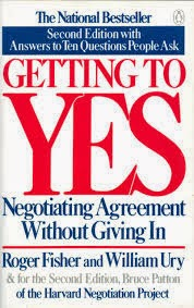 Getting to Yes : Negotiating agreement without giving in by Roger Fisher