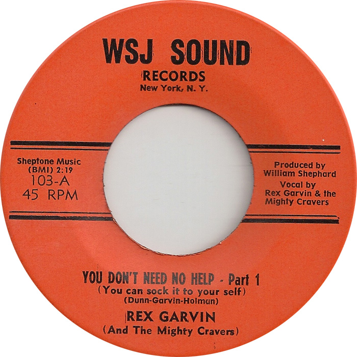 Rex Garvin And The Mighty Cravers I Gotta Go Now Up On The Floor