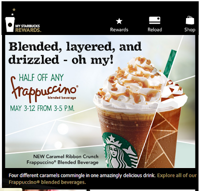Half Off Any Frappuccino May 3 - 12 from 3-5pm