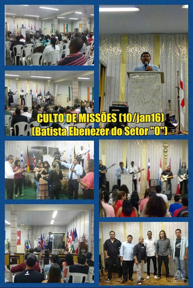 """1° Culto de Missões de 2016 na Batista Ebenézer do Setor """"O""""-Bsb-DF."""