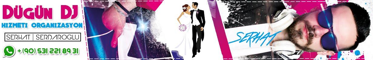 DJ Serhat Serdaroglu | Düğün DJ Hizmeti | Müzik Organizasyon