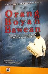 Orang Boyan Bawean (Perubahan Lokasi dalam Transformasi Global)