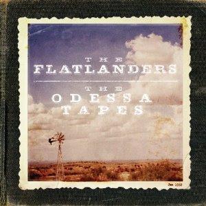 Flatlanders Odessa Tapes CD Release Date