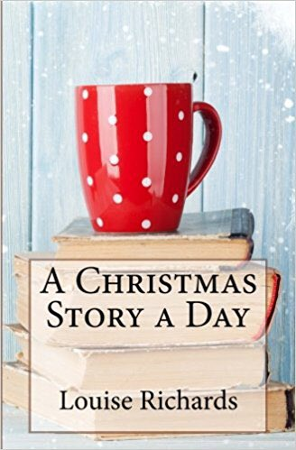 A Christmas Story A Day By Louise Richards