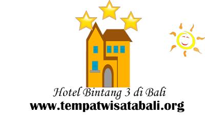 Daftar Hotel Bintang 3 di Bali
