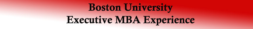 Boston University Executive MBA Experience