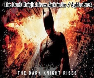 The Dark Knight Rises Apk indir