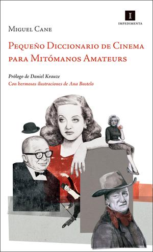 Pequeño Diccionario de Cinema para Mitómanos Amateurs