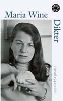 Maria Wine, Dikter. Ett urval, Albert Bonniers Förlag, Titel: Birgitta Emilsson