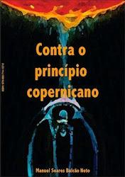 Contra o Princípio Copernicano