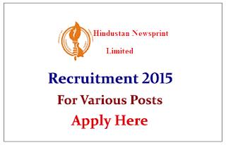 Hindustan Newsprint Limited Recruitment 2015 for various Post