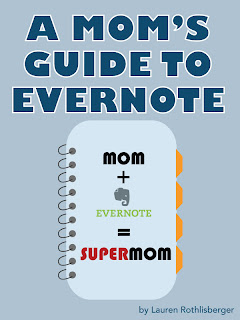 Mom's Guide To Evernote E-book