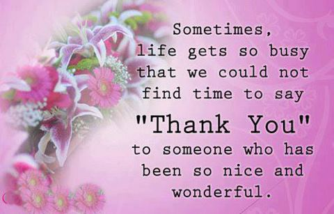 Sometimes, life gets so busy that we could not find time to say