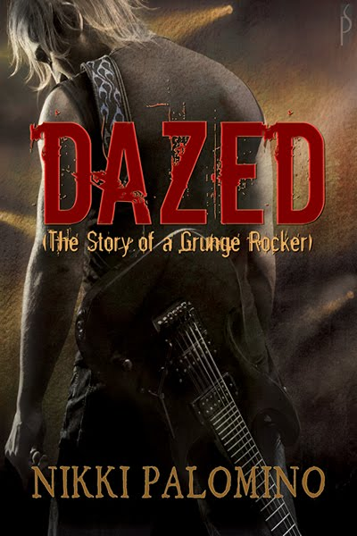 Dazed- The Story of a Grunge Rocker