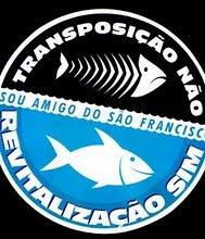 NÃO A TRANSPOSIÇÃO DO RIO SÃO FRANCISCO