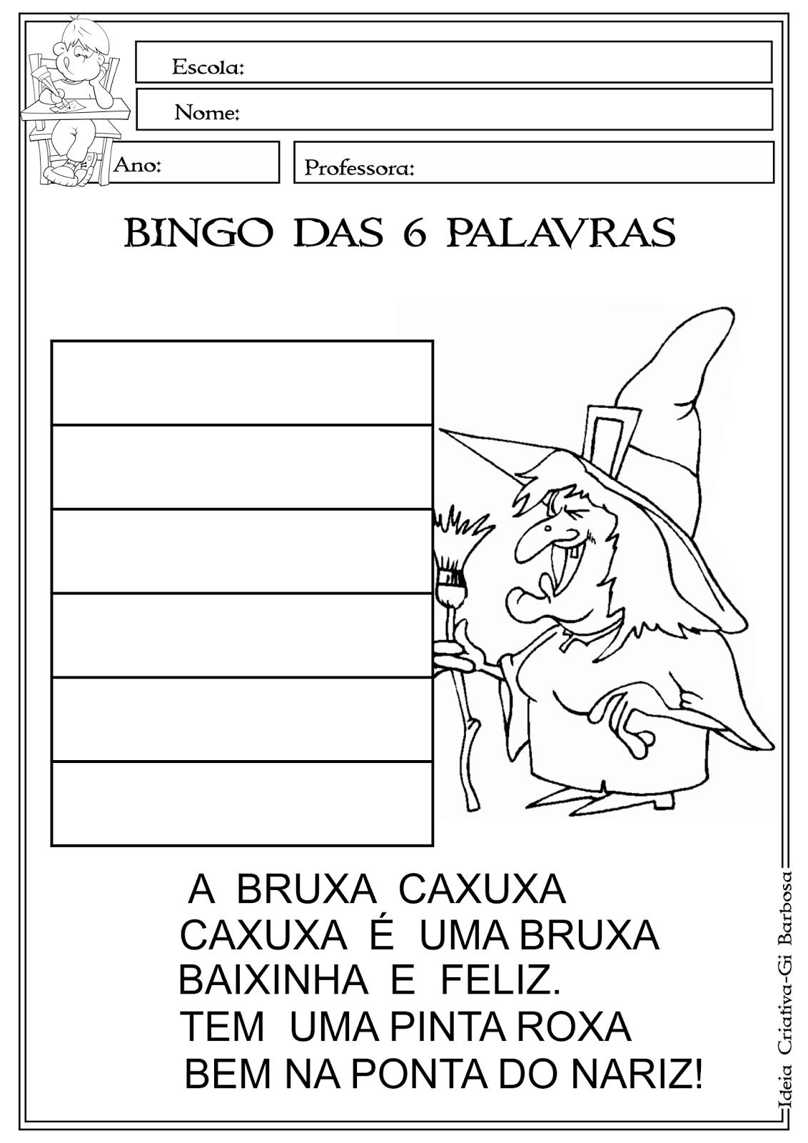Bingo das 6 palavras A Bruxa Caxuxa