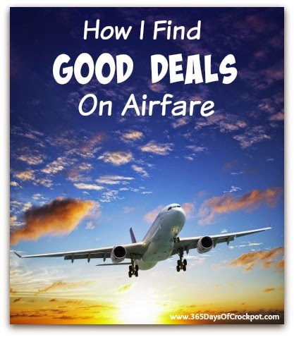 How I Find Good Deals on Airfare