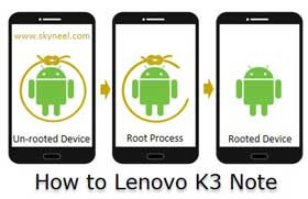 How to Root Lenovo K3 Note guide
