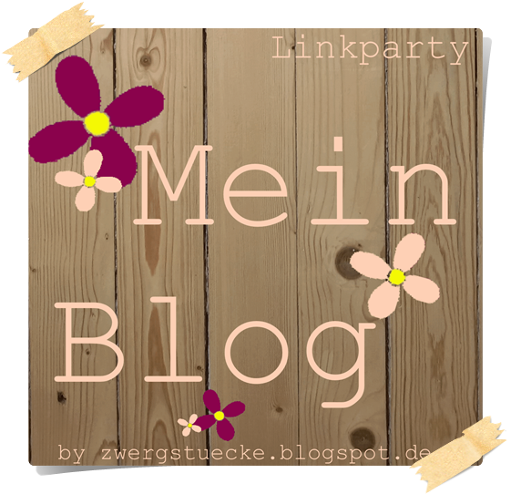 ✂ ♥ LINK PARTY MEIN BLOG ♥ ✂