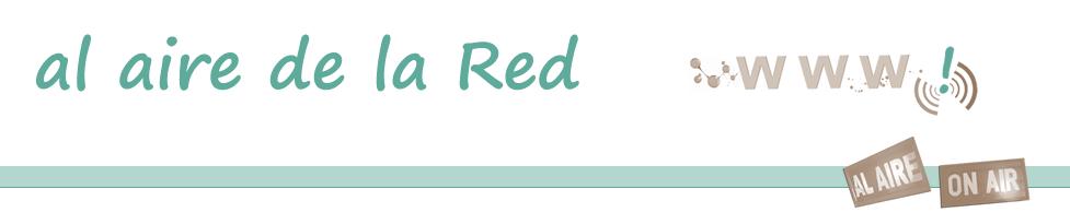 al aire de la Red
